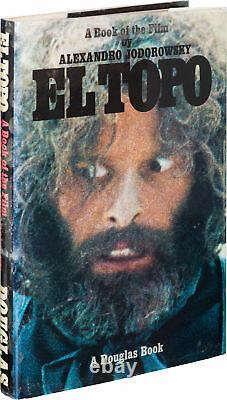 Alexandro Jodorowsky / EL TOPO A BOOK OF THE FILM First Edition 1971