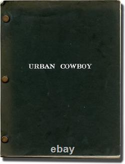 James Bridges URBAN COWBOY Original screenplay for the 1980 film 1979 #136454