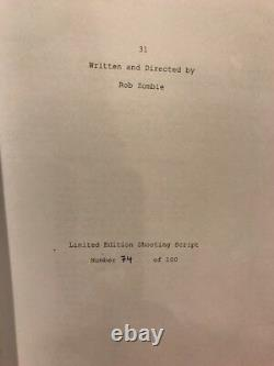 ROB ZOMBIE LTD EDITION Signed 31 Movie Shooting Script #74 of 100 MADE