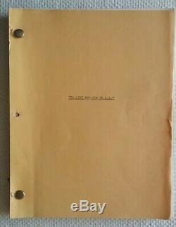 To Live and Die in L. A. (1984) WILLIAM FRIEDKIN'S FIRST DRAFT Movie Script