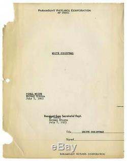 WHITE CHRISTMAS (1954) Final White film script dated July 7, 1953 by Krasna