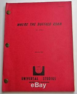 Where the Buffalo Roam 1979 Movie Script Bill Murray as Hunter S. Thompson